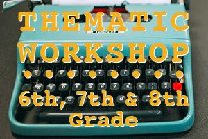 THEMATIC WORKSHOP 6th, 7th, and 8th Grade - Read and Write Kalamazoo