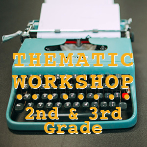 THEMATIC WORKSHOP 2nd and 3rd Grade - Read and Write Kalamazoo